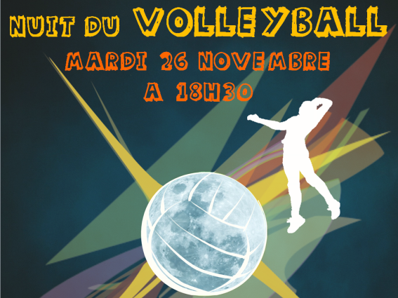 Nuit du Volley-ball, le 26/11